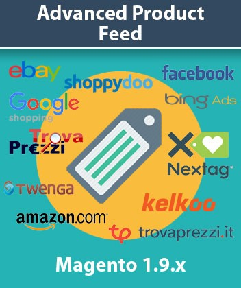 Estensione Magento Advanced Product Feeds (Trovaprezzi - Google Shopping - Facebook - Kelkoo)